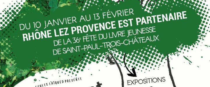 """""""Hors les murs"""" – Rhône Lez Provence partenaire du 36e salon du livre jeunesse de St Paul 3 Châteaux"""