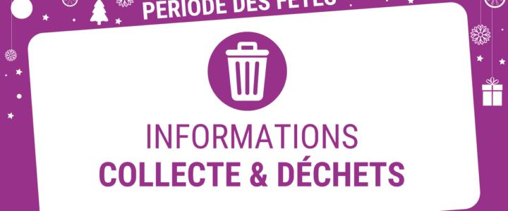 Informations collecte & déchets pendant les fêtes