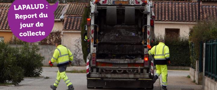 Report de la collecte des ordures ménagères à Lapalud (vendredi 16 avril > samedi 17 avril)