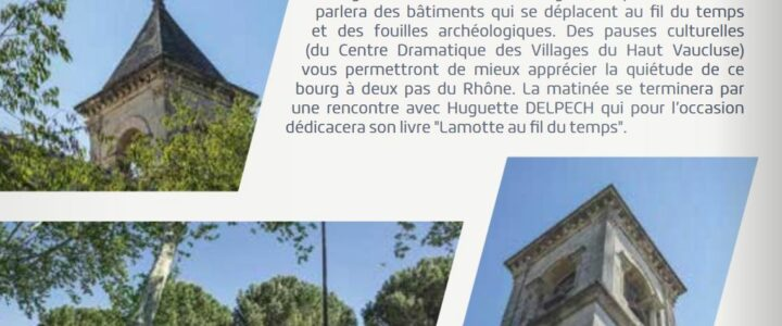 Journées Européennes du Patrimoine : 1 Jour 1 Ville – Focus sur Lamotte du Rhône